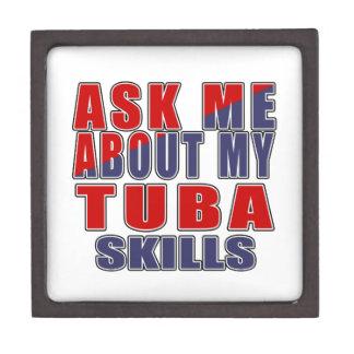 ASK ME ABOUT MY TUBA SKILLS JEWELRY BOX
