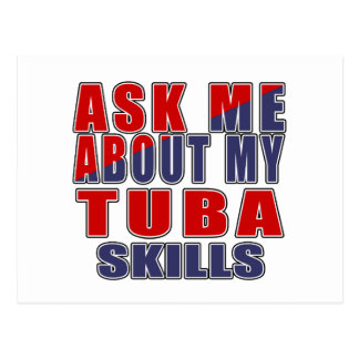 ASK ME ABOUT MY TUBA SKILLS POSTCARD