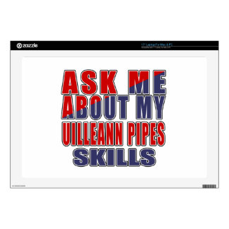 """ASK ME ABOUT MY UILLEANN PIPES SKILLS 17"""" LAPTOP SKINS"""