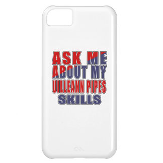 ASK ME ABOUT MY UILLEANN PIPES SKILLS CASE FOR iPhone 5C