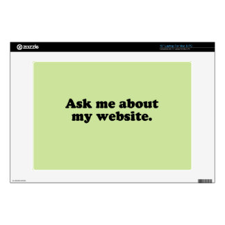 """ASK ME ABOUT MY WEBSITE 13"""" LAPTOP SKIN"""