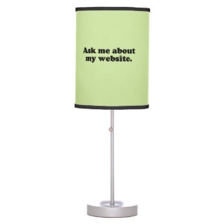 ASK ME ABOUT MY WEBSITE DESK LAMP