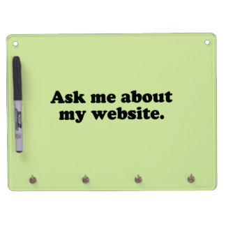 ASK ME ABOUT MY WEBSITE DRY ERASE BOARD