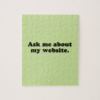 ASK ME ABOUT MY WEBSITE JIGSAW PUZZLE