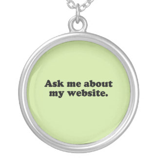 ASK ME ABOUT MY WEBSITE NECKLACE
