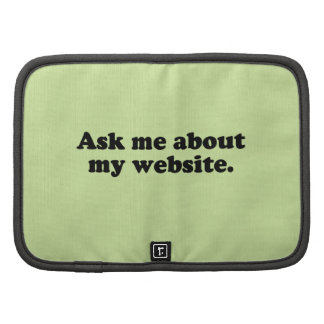 ASK ME ABOUT MY WEBSITE ORGANIZERS