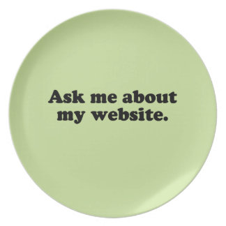 ASK ME ABOUT MY WEBSITE PLATES