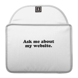 Ask me about my website.png MacBook pro sleeve