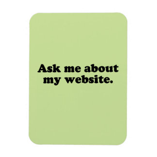 ASK ME ABOUT MY WEBSITE RECTANGULAR MAGNET