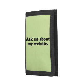 ASK ME ABOUT MY WEBSITE TRI-FOLD WALLETS