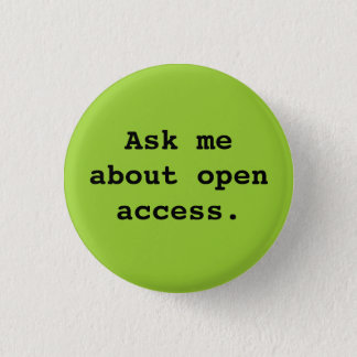 Ask me about open access. button