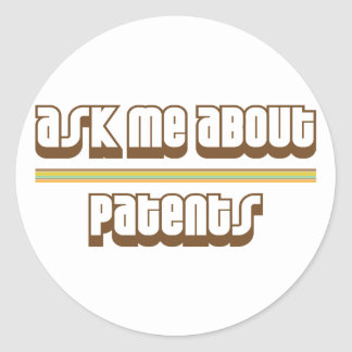 Ask Me About Patents Classic Round Sticker