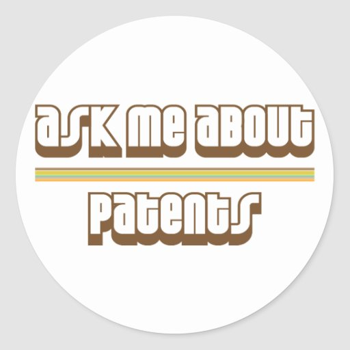 Ask Me About Patents Round Sticker