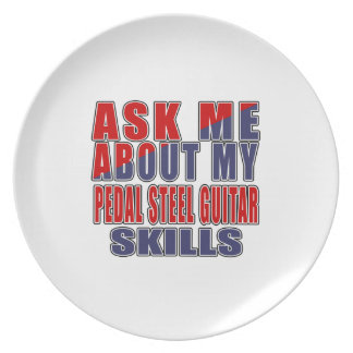 ASK ME ABOUT PEDAL STEEL GUITAR MUSIC DINNER PLATE