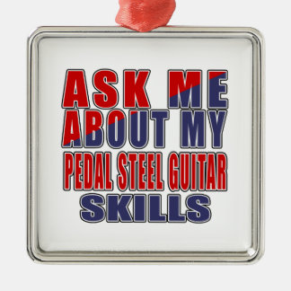ASK ME ABOUT PEDAL STEEL GUITAR MUSIC METAL ORNAMENT