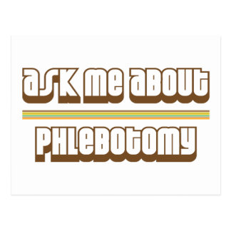Ask Me About Phlebotomy Postcard