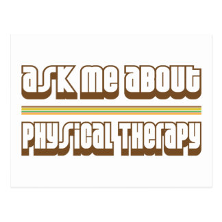 Ask Me About Physical Therapy Postcard