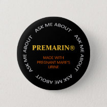 Ask Me About Pinback Button