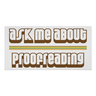 Ask Me About Proofreading Poster