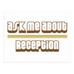 Ask Me About Reception Post Card