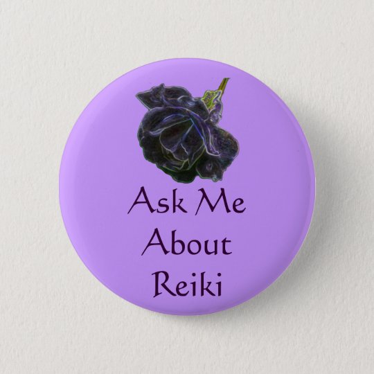 Ask Me About Reiki Rose Button Pin