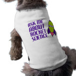 Ask me about Rocket Science Dog Tee
