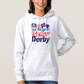 Ask me about Roller Derby, Roller Skating Hoodie