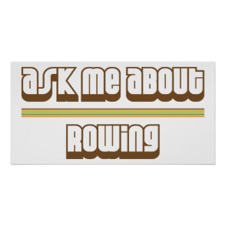 Ask Me About Rowing Poster