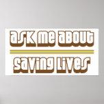Ask Me About Saving Lives Print