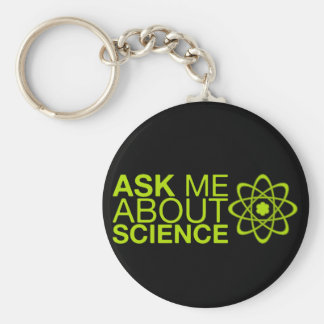 Ask me about Science Basic Round Button Keychain
