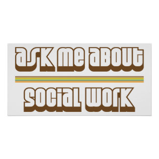 Ask Me About Social Work Poster