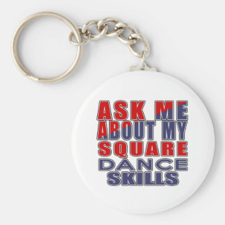 ASK ME ABOUT SQUARE DANCE KEYCHAIN