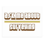 Ask Me About Surveying Post Card