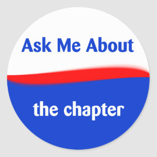 Ask Me About the chapter Classic Round Sticker