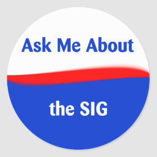 Ask Me About the SIG Classic Round Sticker
