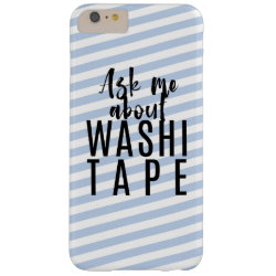 Ask Me About Washi Tape - Blue Candy Stripes Barely There iPhone 6 Plus Case