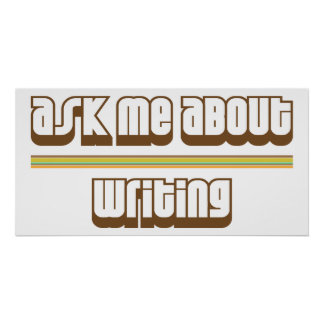 Ask Me About Writing Poster
