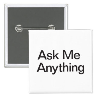 Ask Me Anything Button