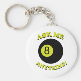 Ask Me Anything Keychain