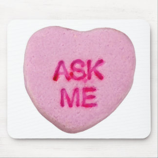 Ask Me Candy Valentine Heart Mouse Pad