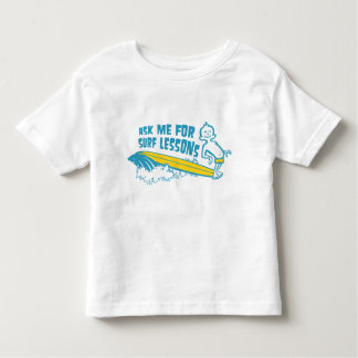 Ask Me For Surf Lessons! Aqua Toddler T-Shirt