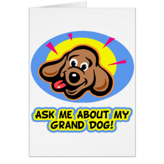 ask me grand dog-5a card