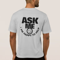 Ask me happy to help bright graphic t-shirt