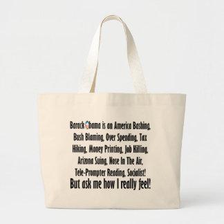 Ask me how I feel about Barack Obama! Bag