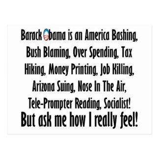Ask me how I feel about Barack Obama! Postcard