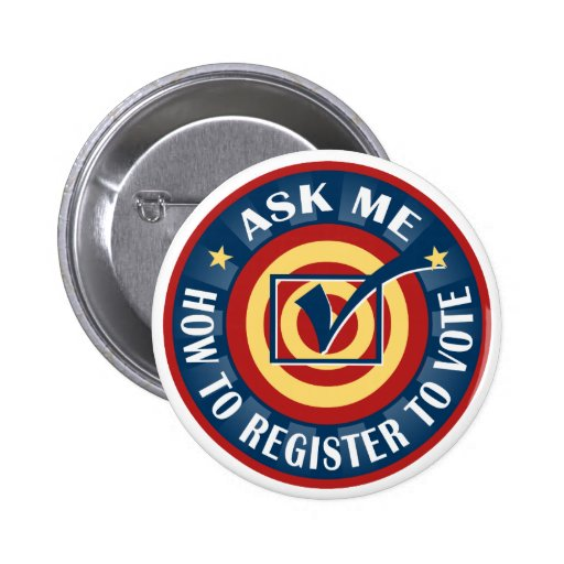Ask me how to Register to Vote Button