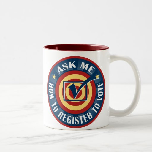 Ask me how to register to Vote Coffee Mug