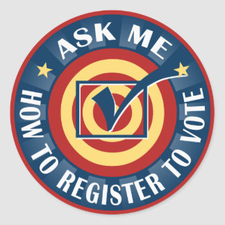 Ask me how to Register to Vote Classic Round Sticker