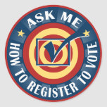 Ask me how to Register to Vote Stickers