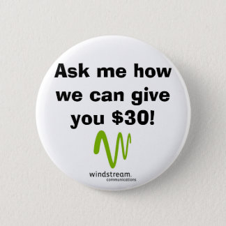 Ask me how we can give you $30! button